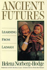 Nauki z Ladakhu – o książce Ancient Futures