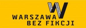 Międzynarodowy Festiwal Reportażu - Warszawa Bez Fikcji