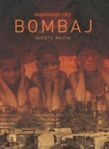 Bombaj. Maximum City