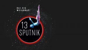 21.11–01.12.2019 – 13. Sputnik nad Polską